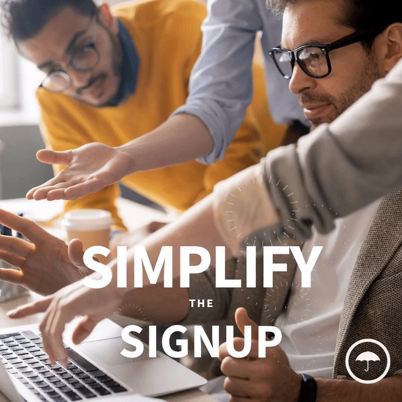 when pulling design inspiration for your SaaS website, make sure to simplify the user experience by making it easy to convert visitors in the sign up process
