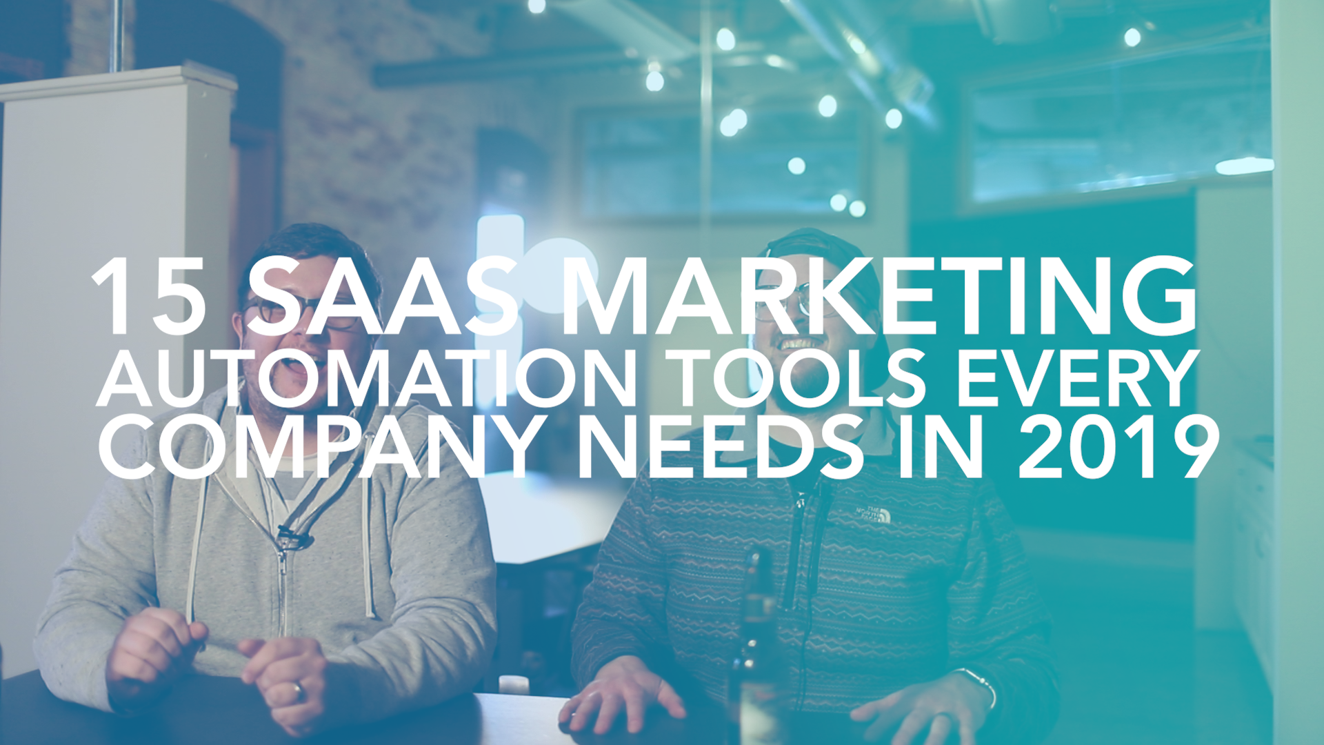 15 SAAS MARKETING AUTOMATION TOOLS EVERY COMPANY NEEDS IN 2019 thumbnail-1